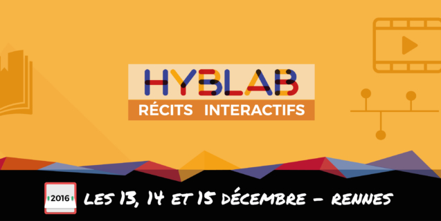 Appel à projets – HybLab «Récits interactifs» à Rennes