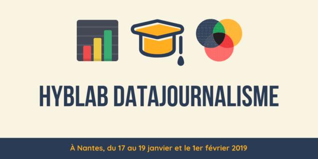"""Le Hyblab """"datajournalisme"""" se tiendra du 17 au 19 janvier et le 1er février à Nantes !"""