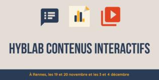 """Le Hyblab """"contenus interactifs"""" se tiendra les 19 et 20 novembre et les 3 et 4 décembre à Rennes !"""